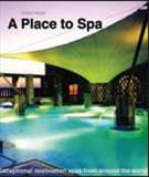 A Place to Spa: Exceptional Destination Spas From Around the World