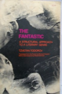 The Fantastic-a Structural Approach to a Literary Genre