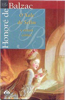 O Xale de Selim e Outros Contos de Honoré de Balzac pela Ediouro (1996)