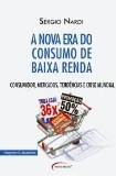 A Nova era do Consumo de Baixa Renda