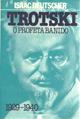 Trotski - o Profeta Banido 1929-1940