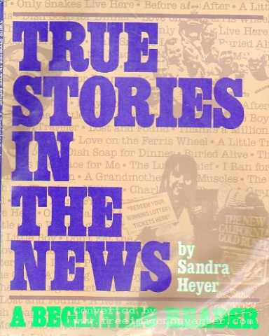 True Stories in the News - a Beginning Reader