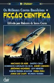 Os Melhores Contos Brasileiros de Ficção Científica