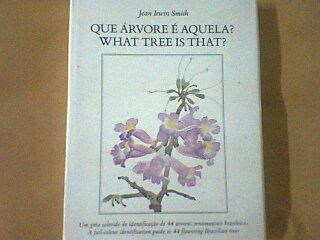 Que Arvore é Aquela? What Tree is That
