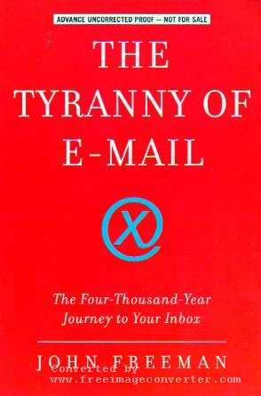 The Tyranny of E-mail