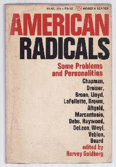American Radicals - Some Problems and Personalities