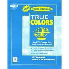 True Colors - An Efl For Real Communication.