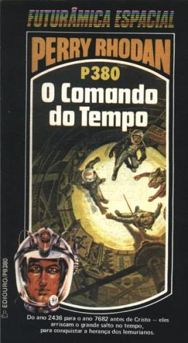 Perry Rhodan P380  o Comando do Tempo