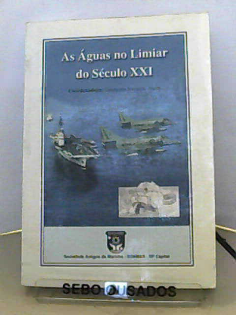 As Águas no Limiar do Século XXI