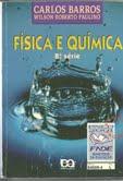 Física e Química de Carlos Barros e Wilson Roberto Paulino pela Ática (1999)