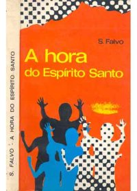 A Hora do Espirito Santo