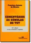 Comentários aos Enunciados do TST de Francisco Antonio de Oliveira pela Revista dos Tribunais (1991)