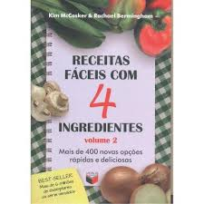 Receitas Faceis Com 4 Ingredientes Volume 2