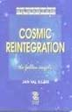 Cosmic Reintegration