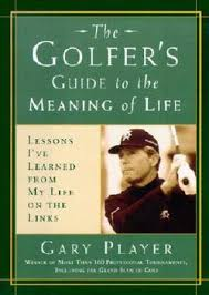 The Golfers Guide to the Meaning of Life