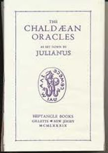 The Chaldean Oracles : as Set Down By Julianus