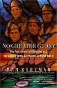 No Greater Glory - the Four Immortal Chaplains and The...