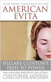 American Evita: Hillary Clintons Path to Power