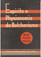 Espirito e Physionomia do Bolchevismo
