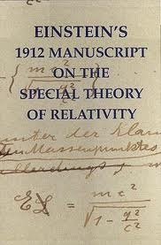 Einsteins 1912 Manuscript on the Special Theory of Relativity