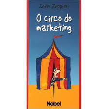 O Circo do Marketing
