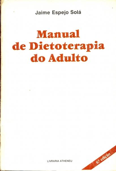 Manual de Dietoterapia do Adulto