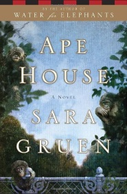 Ape House a Novel