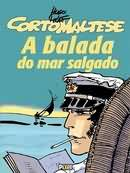 Corto Maltese - a Balada do Mar Salgado