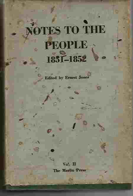 Notes to the People  Vol II - May 1851 - May 1852