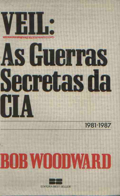 Veil: as Guerras Secretas da Cia