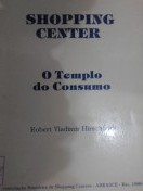 Shopping Center - o Templo do Consumo