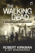 The Walking Dead - a Ascensão do Governador