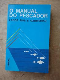 O Manual do Pescador, Lagos Rios e Albufeiras