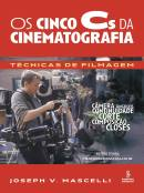 CINCO C'S DA CINEMATOGRAFIA, OS