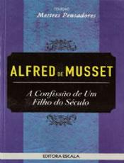 A Confissão de um Filho do Século de Alfred de Musset pela Escala