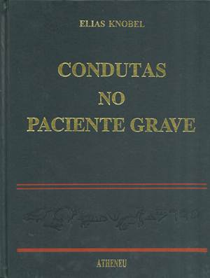 Condutas no Pacientes Graves
