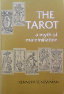 The Tarot . a Myth of Male Initiation