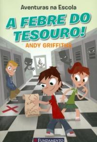 Aventuras na Escola - a Febre do Tesouro