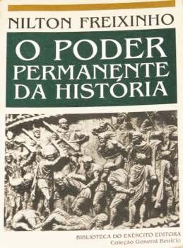O Poder Permanente da História