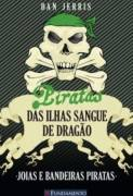 Piratas das Ilhas Sangue de Dragão - o Diamante da Morte
