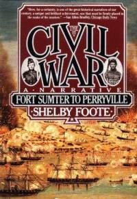 The Civil War: Fort Sumter to Perryville - a Narrative