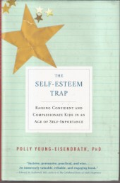 The Self - Esteem Trap