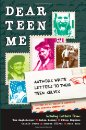 Dear Teen Me: Authors Write Letters to Their Teen Selves
