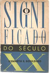 O Significado do Seculo XX