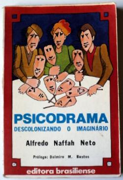 Psicodrama - Descolonizando o Imaginário