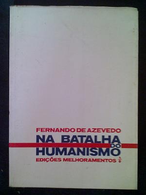 Na Batalha do Humanismo