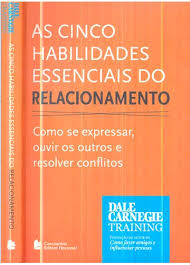 As Cinco Habilidades Essenciais do Relacionamento