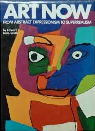 Art Now: From Abstract Expressionism to Superrealism