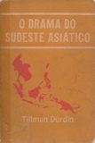 O Drama do Sudeste Asiatico