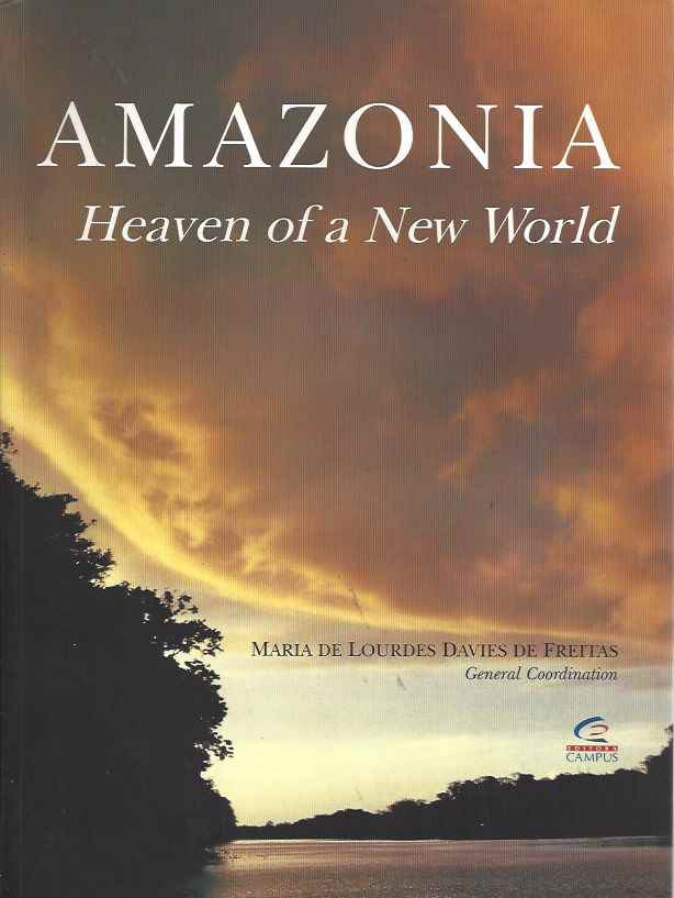 Amazonia Heaven of a New World